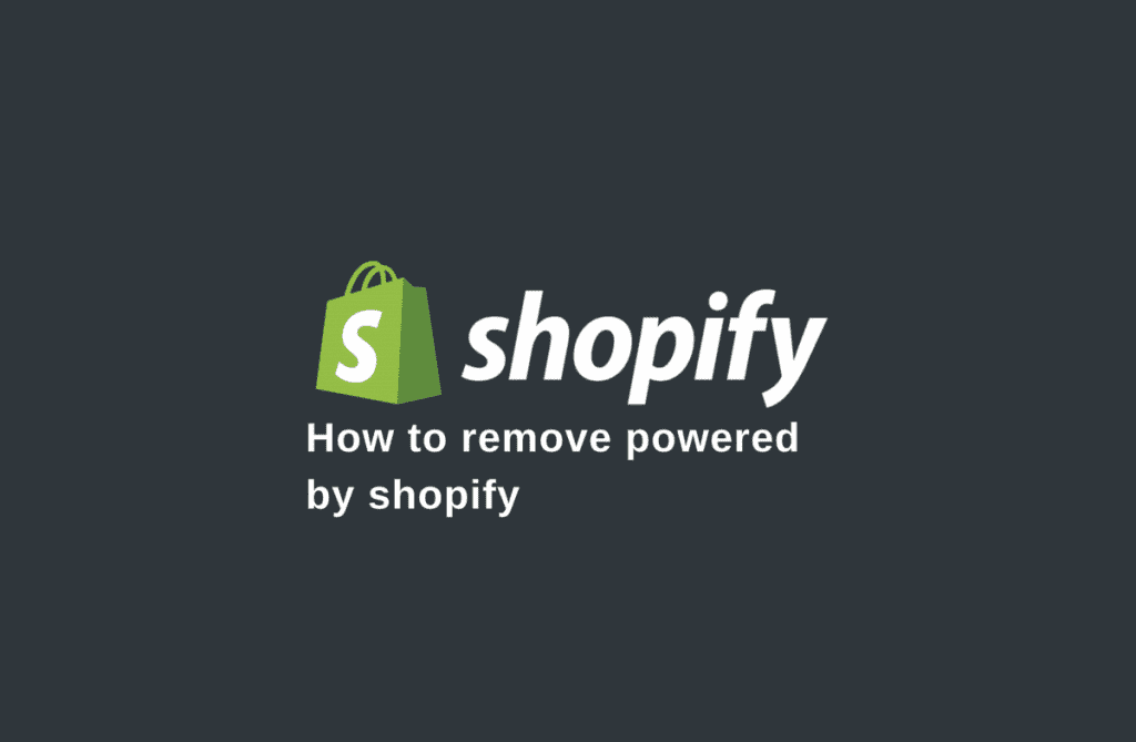 Remove powered by shopify